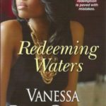 Author Vanessa Davis Griggs Talks Redeeming Waters