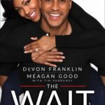 Actress Meagan Good-Franklin's New Book Is Worth the Wait