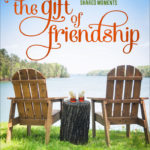 Book Spotlight: The Gift of Friendship by Dawn Camp