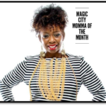Magic City Momma of the Month: Dee Edwards