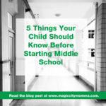 5 Things Your Child Should Know Before Starting Middle School