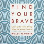 It's a Brave New Day for Author Holly Wagner