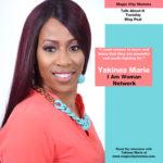 Yakinea Marie Talks I Am Woman Network