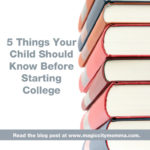 5 Things Your Child Should Know Before Starting College