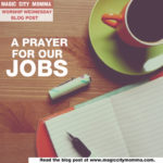 Join Magic City Momma in Saying a Prayer for Our Jobs