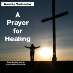 Join Magic City Momma in Saying a Prayer for Healing