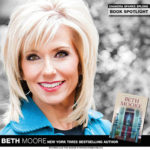 NY Times Bestselling Author Beth Moore Releases Her First Novel