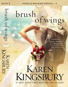 Karen Kingsbury Brush of Wings