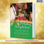 Holiday Temptation by Donna Hill, Farrah Rochon and K.M. Jackson