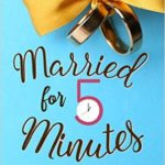 Book Excerpt: Married for 5 Minutes