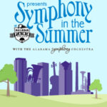 Symphony in the Summer Begins This Weekend in the Magic City