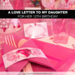 A Love Letter to My Daughter for Her 12th Birthday