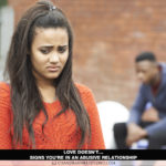 Love Doesn't… Signs You're in an Abusive Relationship