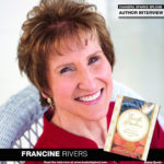 NY Times Bestselling Author Francine Rivers Discusses Earth Psalms