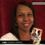 Lisa Dumas Harris Is Back with Love Conquers All