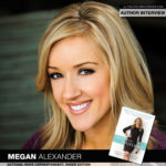 Inside Edition's Megan Alexander Puts Her Faith in the Spotlight