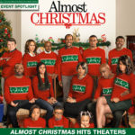 Almost Christmas Kicks Off the Holiday Movie Season This Weekend