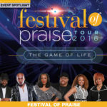Festival of Praise 2016 Tour Graces the Magic City this Weekend