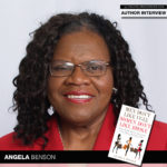 Angela Benson Talks Men Don't Like Ugly, Women Don't Like Broke