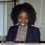Dr. LoRissia R. Autery Gives Birth to Her Childhood Dream