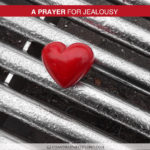 Join Chandra Sparks Splond in Saying a Prayer for Jealousy