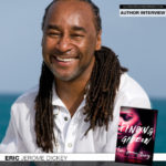 New York Times Bestselling Author Eric Jerome Dickey Discusses Finding Gideon