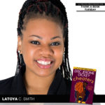 Editor Latoya C. Smith Shares the Book that Changed Her Life