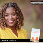 And Then There Was…Author Sadeqa Johnson