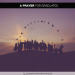 Join Chandra Sparks Splond in Saying a Prayer for Graduates