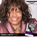 "Debrah Lynette Chavis Shares the ""Tale"" That Changed Her Life"