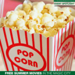 Grab the Kids and Check Out Free Summer Movies in the Magic City
