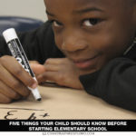 Five Things Your Child Should Know Before Starting Elementary School