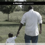 Join Chandra Sparks Splond in Saying a Prayer for Daddies