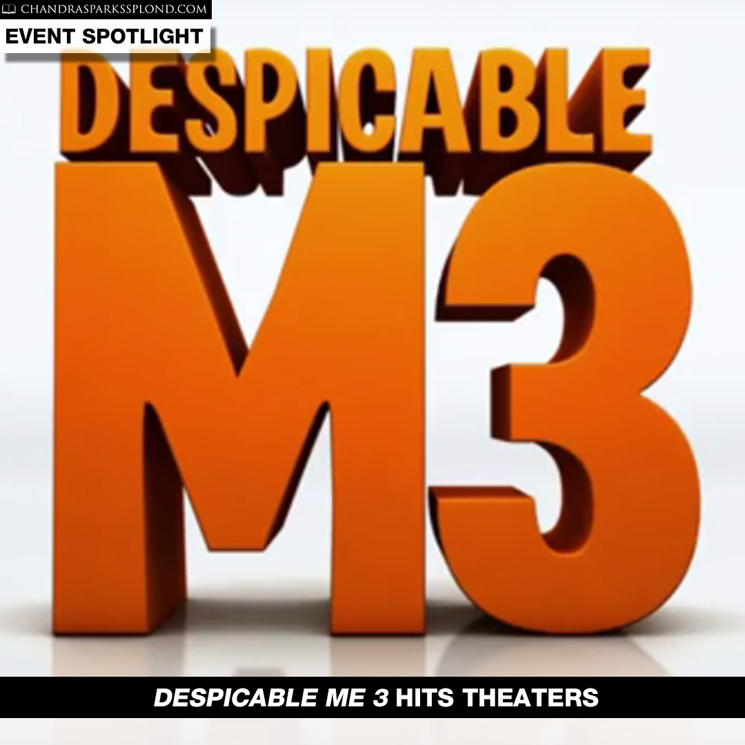 Despicable Me 3 Hits Theaters