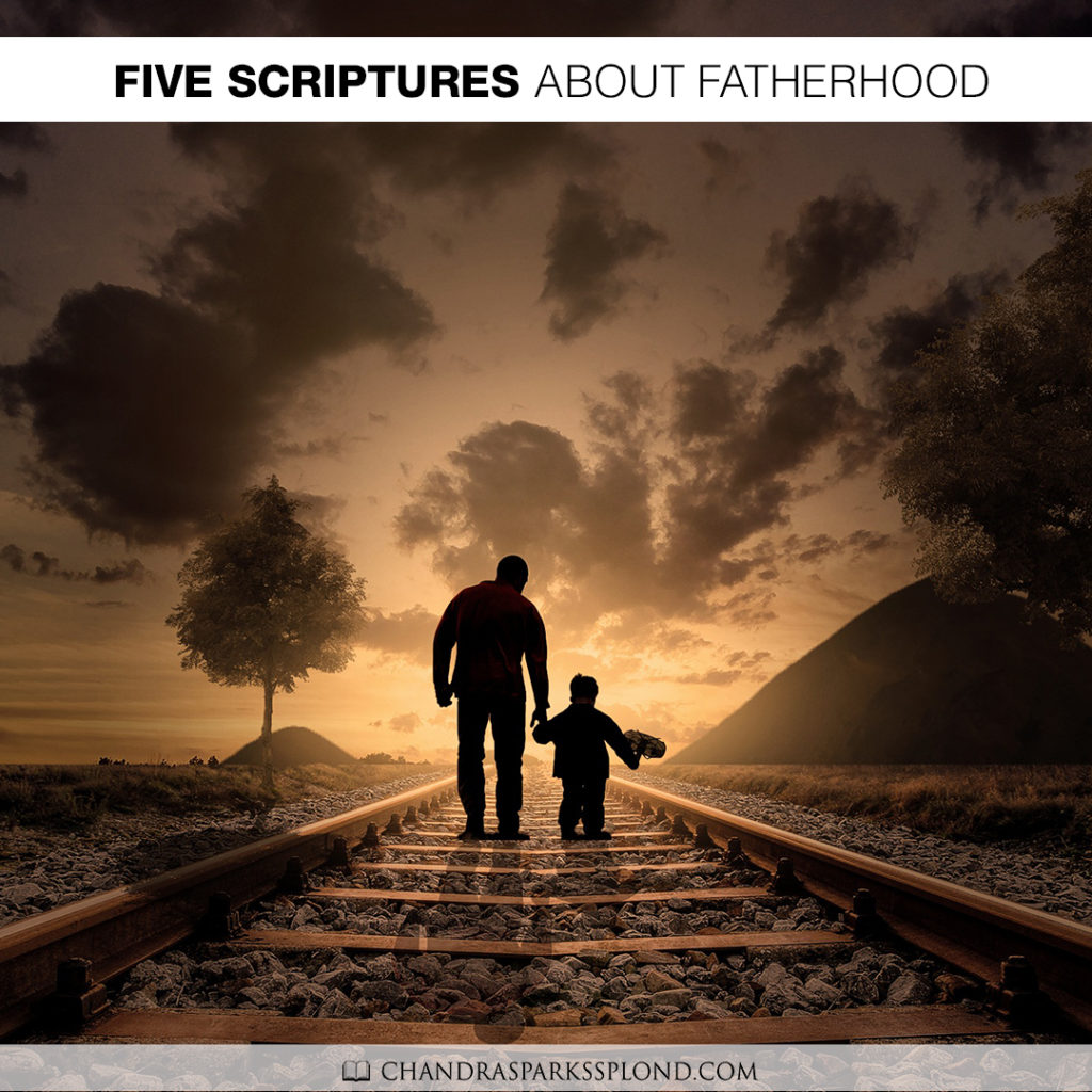 Five Scriptures About Fatherhood