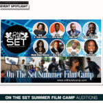 On The Set Summer Film Camp Holds Auditions This Weekend in the Magic City