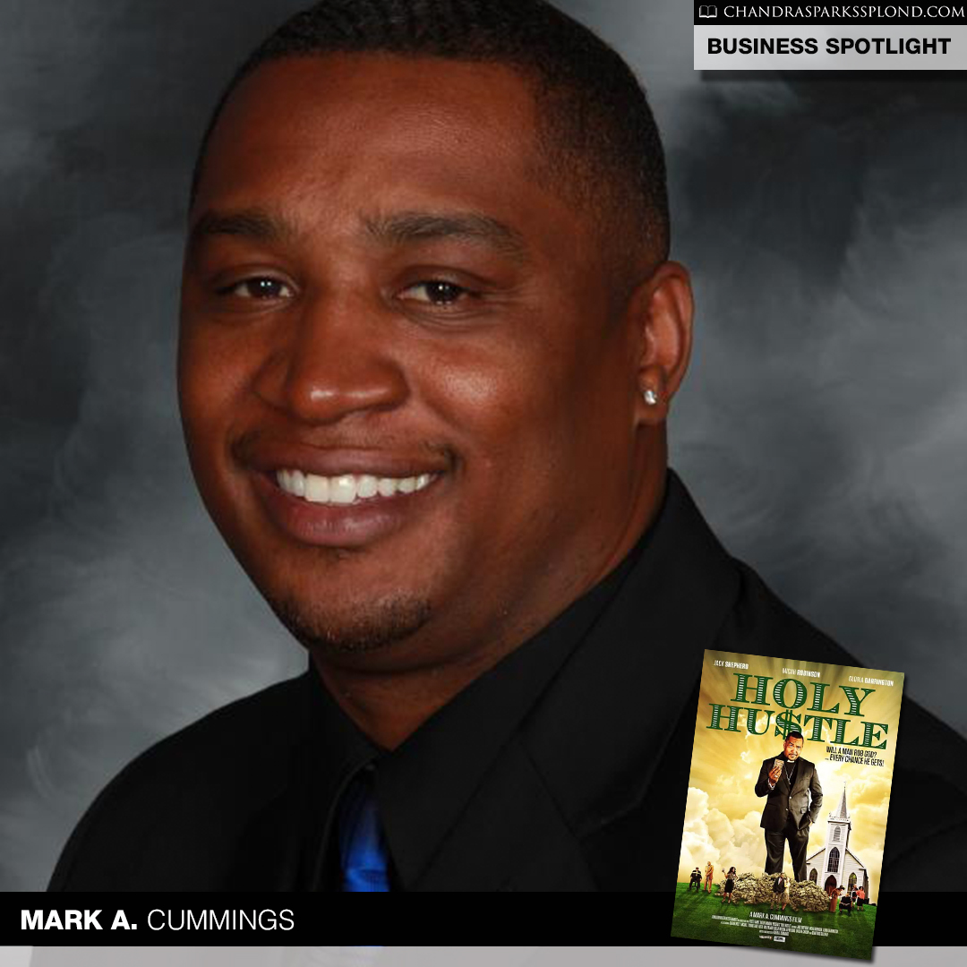 Mark A. Cummings Sr. Holy Hustle
