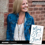 Author Jeannie Cunnion Seeks to Set Moms Free in New Book