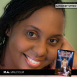 Meet M.A. Malcolm, Award-Winning Author of His Last Resort