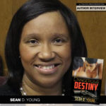 Author Sean D. Young Finds Her Destiny
