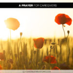 Join Chandra Sparks Splond in Saying a Prayer for Caregivers