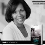 Come Along for the Journey with Author Cheryl Robinson's New Trilogy