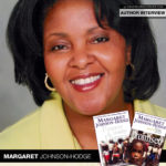 "Author Margaret Johnson-Hodge's ""Dreams"" Come True"