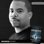 "Get ""Frenzied"" with Horror Thriller Author Brandon Massey"