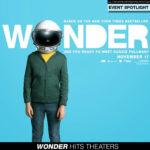 Wonder Hits Movie Theaters Nationwide This Weekend