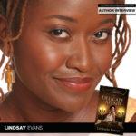 "Writer Lindsay Evans Discusses ""A Delicate Affair"""