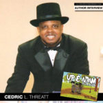 "Author Cedric L. Threatt Encourages Young Readers to Get ""UP & Adam"""