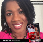 Author LaCricia A'ngelle Takes Readers on a Journey in Worthy of Love