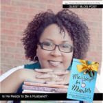 Author Michelle Stimpson Asks Is He Ready to Be a Husband?