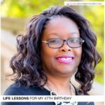 Life Lessons for My 47th Birthday